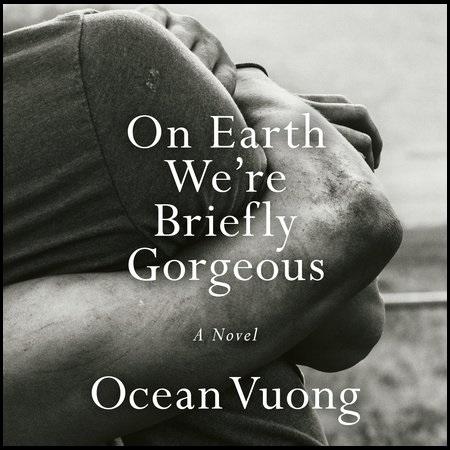 'On Earth We're Briefly Gorgeous' Menangkap Imigran Muda